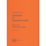 UN Recommendations on the Transport of Dangerous Goods: Manual of Tests and Criteria - 6th Edition